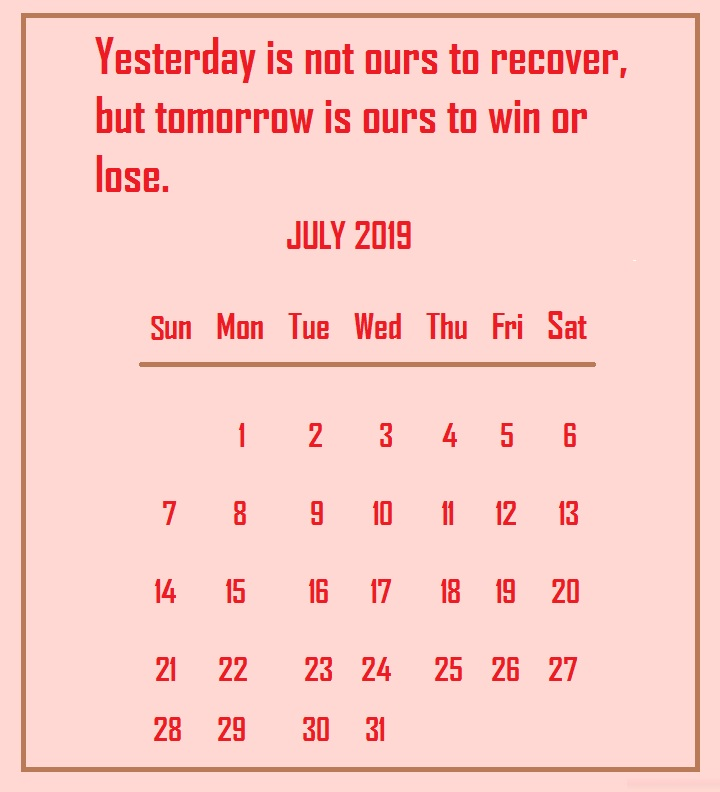 July 2019 Quotes Wallpaper