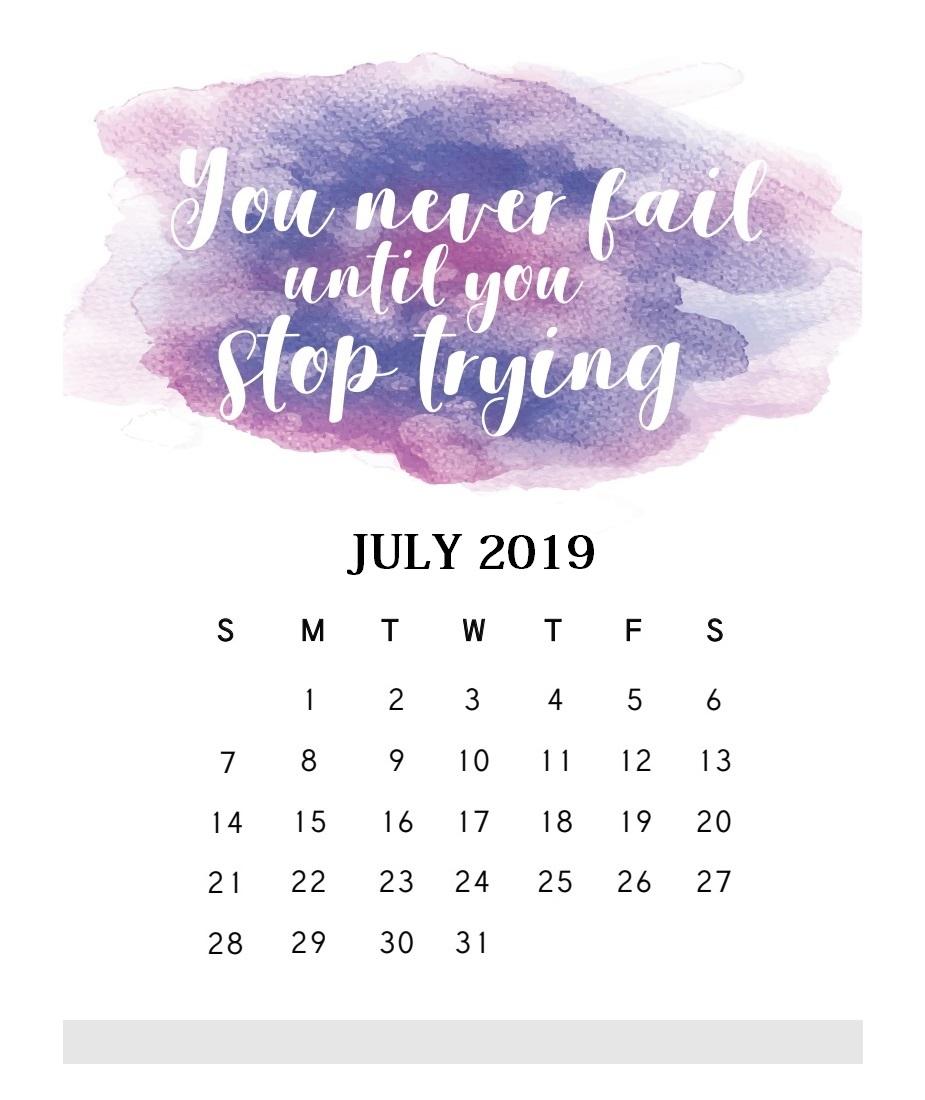 Motivational Quotes July 2019 Calendar