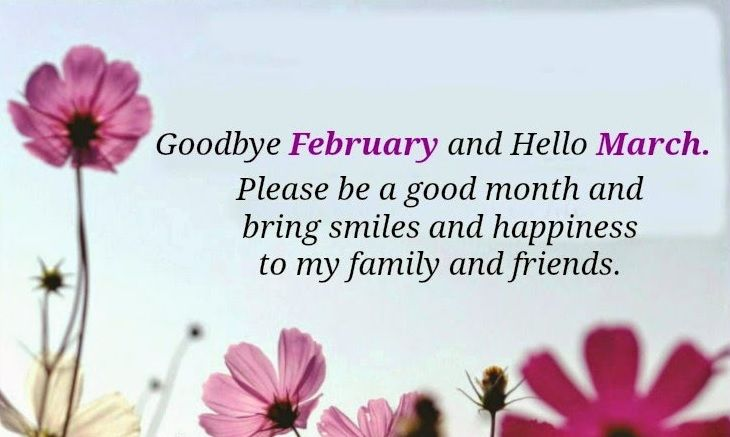 Goodbye February Welcome March Quotes