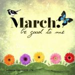 Hello March Quotes Please Be Good to Me