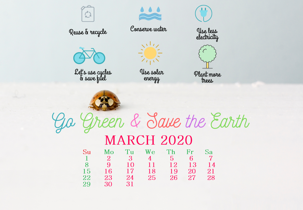Go Green March 2020 Wallpaper