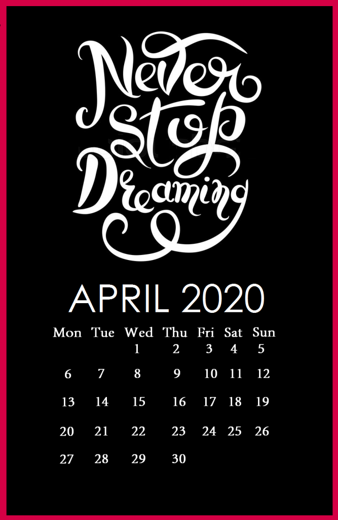 Inspirational April 2020 Quotes Calendar