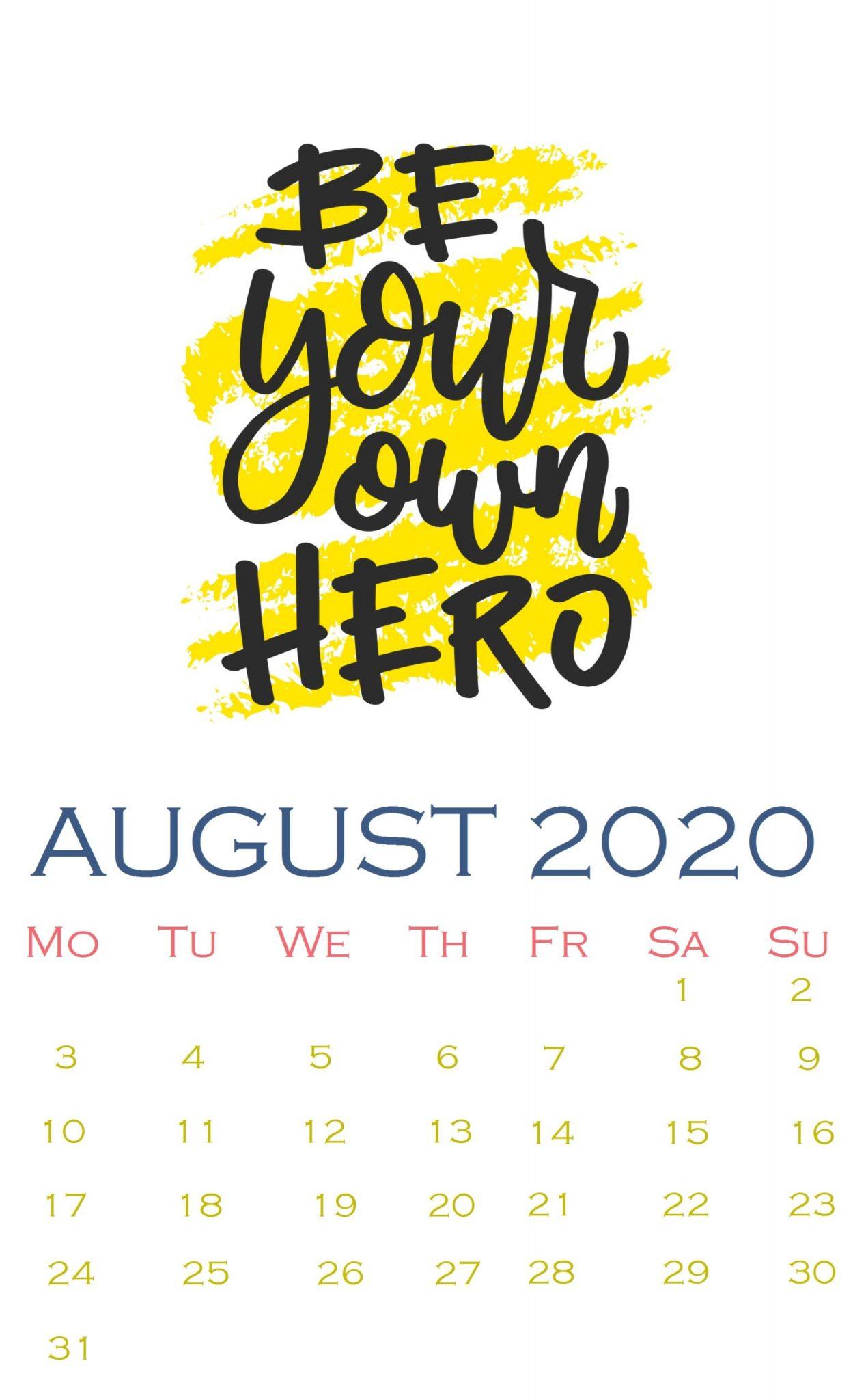 Positive Quotes August 2020 Calendar