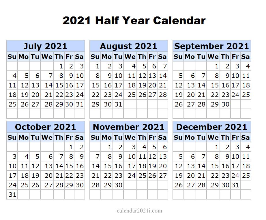 2021 Half Year Printable Calendar