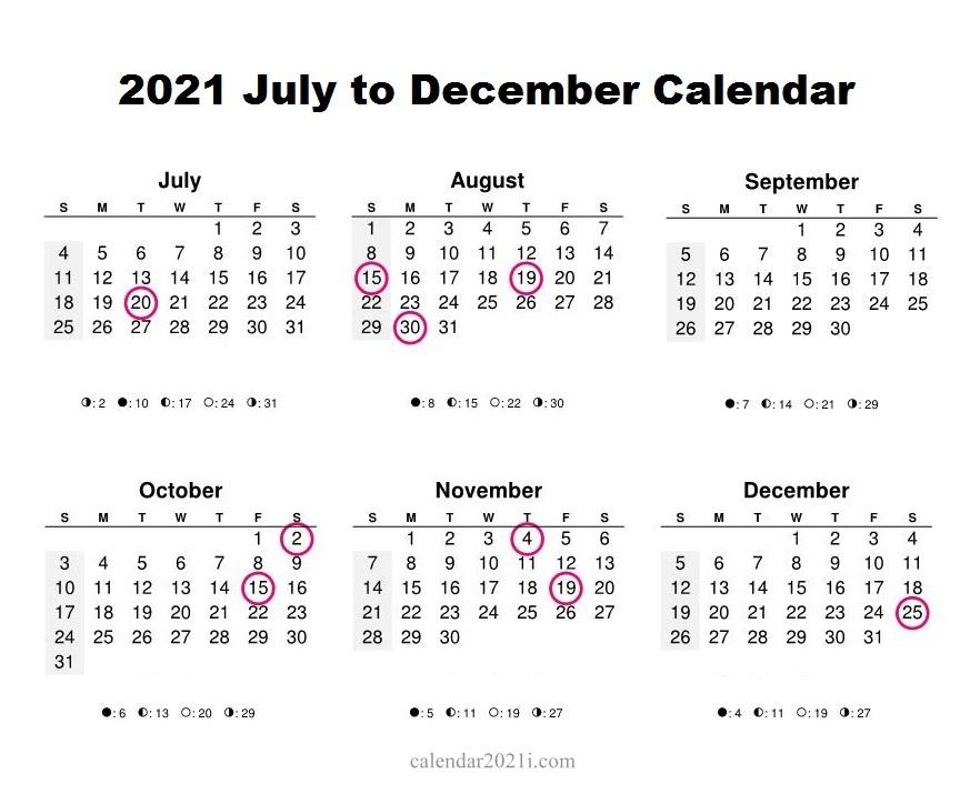 2021 July December Printable Calendar